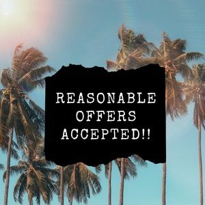 Other - **REASONABLE** OFFERS MAY BE ACCEPTED